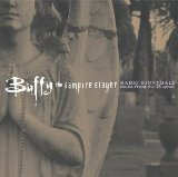 Buffy the Vampire Slayer: Radio Sunnydale Lyrics Dashboard Prophets