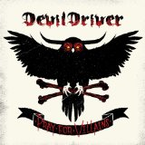 Pray For Villains Lyrics DevilDriver