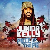 Piece of the Pie Lyrics Junior Kelly
