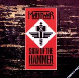 Sign Of The Hammer Lyrics Manowar