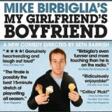 My Girlfriend's Boyfrien Lyrics Mike Birbiglia