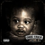 Bottoms Up Lyrics Obie Trice