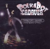 Purgatory Dance Party Lyrics Polkadot Cadaver