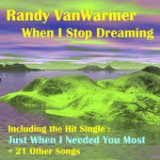 When I Stop Dreaming Lyrics Randy Vanwarmer
