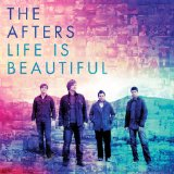 Every Good Thing Lyrics The Afters