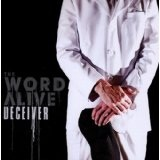 Deciever Lyrics The World Alive