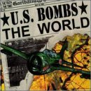 Miscellaneous Lyrics U.S. Bombs