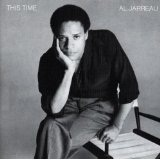 This Time Lyrics Al Jarreau