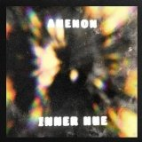 Inner Hue Lyrics Anenon