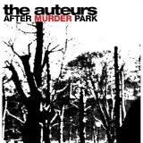 After Murder Park Lyrics Auteurs, The