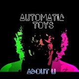 About U Lyrics Automatic Toys