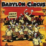 Dances of Resistance Lyrics Babylon Circus