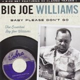Baby Please Don't Go Lyrics Big Joe Williams