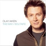 the way Lyrics Clay Aiken