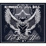 Kill Devil Hills Lyrics DJ Muggs & Ill Bill