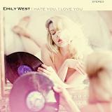 I Hate You I Love You (EP) Lyrics Emily West