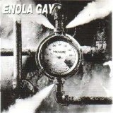 Pressure Lyrics Enola Gay