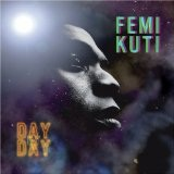 Day By Day Lyrics Femi Kuti