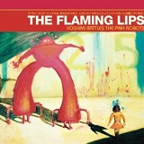 Yoshimi Battles The Pink Robots Lyrics The Flaming Lips