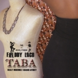 Taba Lyrics Freddy Loco and the Gordo's Ska Band