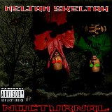 Nocturnal Lyrics Heltah Skeltah