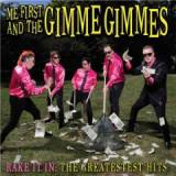Rake It In Lyrics Me First And The Gimme Gimmes