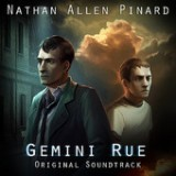 Gemini Rue: Original Soundtrack Lyrics Nathan Allen Pinard