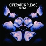 Gloves Lyrics Operator Please