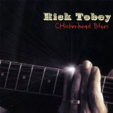 Chickenhead Blues Lyrics Rick Tobey
