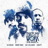 Thats My Work 5 Lyrics Snoop Dogg