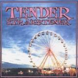Tender - EP Lyrics Straightener