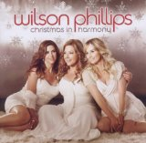 Christmas In Harmony Lyrics Wilson Phillips