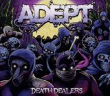 Death Dealers Lyrics Adept