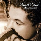 Se Pa Pou Dat Lyrics Alan Cave