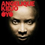 Oyo Lyrics Angelique Kidjo