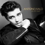 On My Way EP Lyrics Anton Ewald
