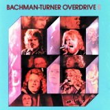 Bachman-Turner Overdrive II  Lyrics Bachman-Turner Overdrive
