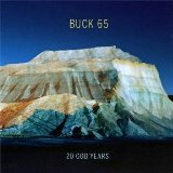 20 Odd Years Lyrics Buck 65