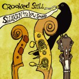 Shaken By a Low Sound Lyrics Crooked Still