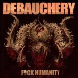 Fuck Humanity Lyrics Debauchery