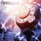 For Those Who Wait Lyrics Fireflight