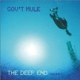 The Deep End Volume 1 Lyrics Gov't Mule