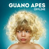 Offline Lyrics Guano Apes