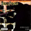 Everybody Dies Lyrics Hate Plow