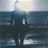 Malibu Lyrics Hole