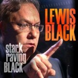 Stark Raving Black Lyrics Lewis Black