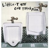 Miscellaneous Lyrics Little-T & One Track Mike