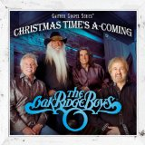 Christmas Time's A-Coming Lyrics Oak Ridge Boys