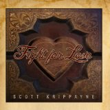 Fight For Love Lyrics Scott Krippayne