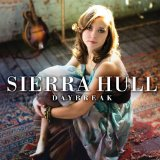 Daybreak Lyrics Sierra Hull